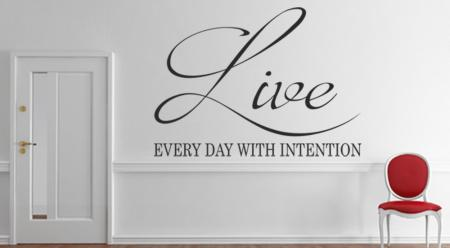 vinilo_decorativo_Live_every_day_with_intention