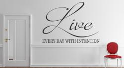 vinilo decorativo Live every day with intention
