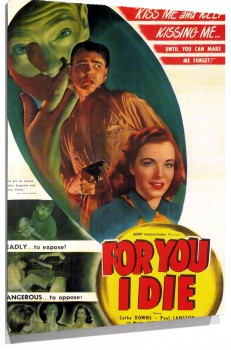 67018_Film_Noir_Poster_-_For_You_I_Die_01.jpg